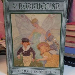 My Bookhouse Through the Fairy Halls. Vol 3